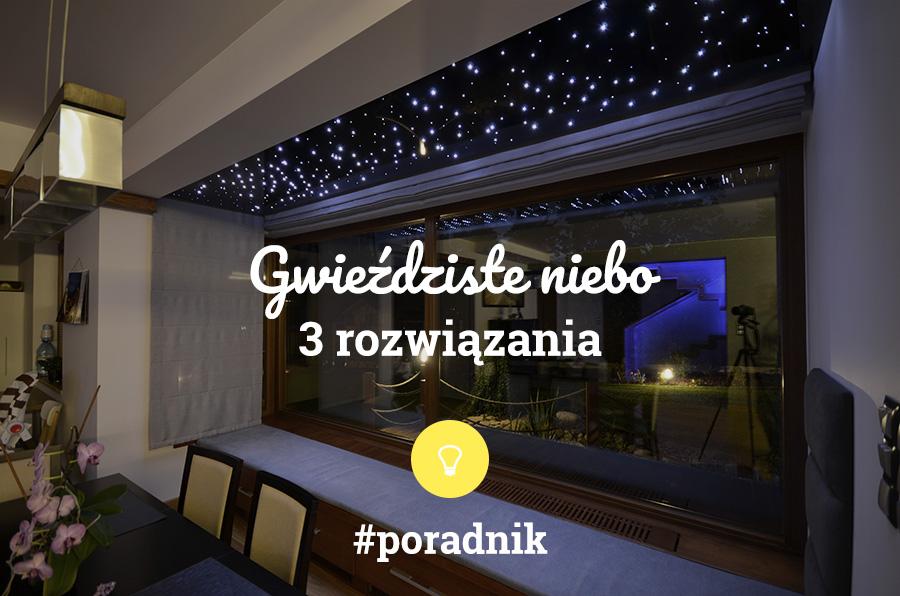 gwiezdne niebo - 3 rozwiązania - poradnik - napis na tle gwieździstego nieba zamontowanego na suficie w domu w Białymstoku