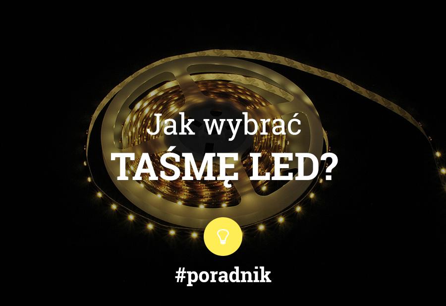 jak wybrać taśmę LED