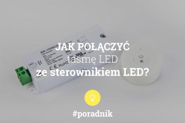jak połączyć taśmę LED ze sterownikiem LED - poradnik - napis na tle zdjęcia sterownika LED