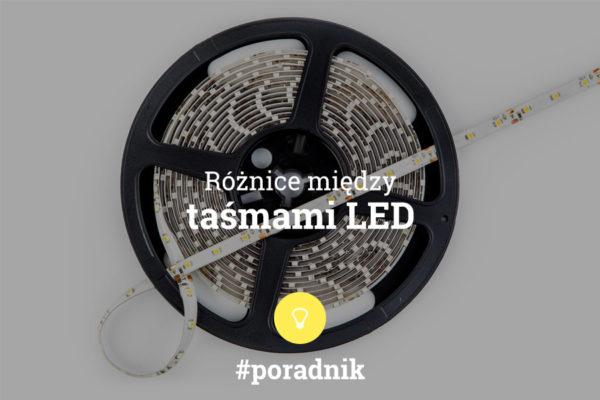 różnice między taśmami LED poradnik - napis na tle zdjęcia taśmy LED